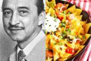 Ignacio Anaya, el mexicano que inventó los nachos